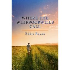 #Book Review of #WhereTheWhippoorwillsCall from #ReadersFavorite - https://readersfavorite.com/book-review/36976  Reviewed by Jack Magnus for Readers' Favorite  Where The Whippoorwills Call is a marvelous young adult coming of age story written by Eddie Raven. It's 1972, Travis Abrell is 14 years old, and he's trespassing on old man Ira Yates' property, along with his best friend Cooter and an older guy, Jimmy. Their plan is to smash the old man's prize melons, but Yates is out there waiting…