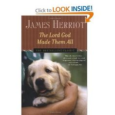 The Lord God Made Them All (All Creatures Great and Small): James Herriot: 9780312335328: Amazon.com: Books
