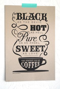 The Perfect Cup of Coffee Letterpress Art by JillyJackDesigns