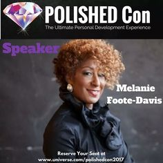 #POLISHEDCon2017 #SpeakerAlert  Come meet Melanie Foote- Davis  The Self-Love Ambassador at POLISHED Con 2017!  @melaniefootedavis Melanie Foote- Davis is a Best-Selling Author Self-Love Ambassador and Freedom Catalyst. As Founder of The Love and Freedom Academy she helps women to release the weight of living by the worlds standards to thriving according to their own. With specialized training in Sexual Assault Crisis Intervention she provides holistic training and education for…