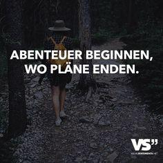 Abenteuer beginnen, wo Pläne enden.                                                                                                                                                     Mehr