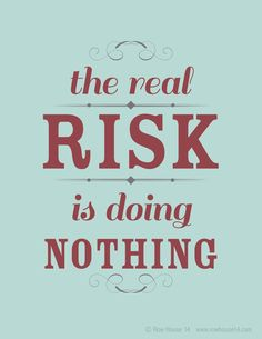 Don't die wondering. Four ways to overcome the fear of taking risks in life - The Frugal Model