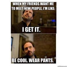 """Monroe, Grimm. I get it. Wear pants."" 