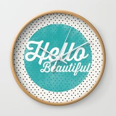 https://society6.com/product/hello-beautiful-teal-dots-typography_wall-clock?curator=hotblossom
