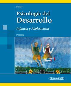 Psicología del desarrollo : infancia y adolescencia / Kathleen Stassen Berger
