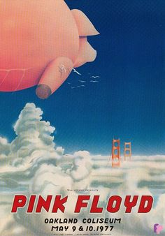 Pink Floyd at Oakland Coliseum 5/9-10/77 by Randy Tuten & William Bostedt