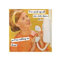 Vintage Funny Magnet 4 x 4 inches - Sick Days. $3.75, via Etsy.
