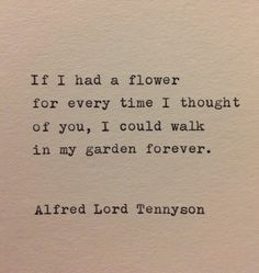 Alfred Lord Tennyson love quote made on typewriter … – Quotes World Love Quotes For Her, Great Quotes, Quotes To Live By, Me Quotes, Inspirational Quotes, Lost Love Quotes, Poetry Quotes, Forever Love Quotes, Angel Quotes