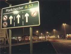 Madchester Road Sign