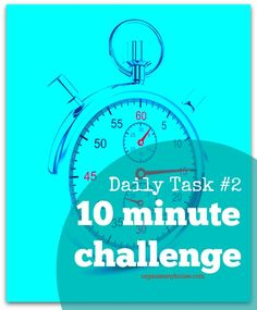 How much can you get done in 10 minutes - you may be surprised! - get productive now!