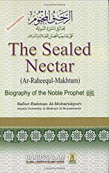 Ar-Raheeq Al-Makhtum (The Sealed Nectar): Biography of the Prophet Muslim World League, Book Club Books, Books To Read, Islamic Library, Peace Be Upon Him, Good Deeds, Prophet Muhammad, Torah, Biography