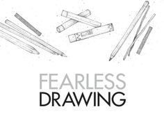 fearless drawing - how to draw - tips for using an eraser