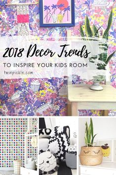 The hottest 2018 decor trends and how to incorporate them into family-friendly spaces such as kids bedrooms, playrooms and more. Bold prints, wallpaper, velvet, natural accents and eclectic styling... all huge for this year's design trends.