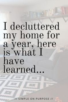 Being A Mom Discover I decluttered my home for a year here is what I learned I did it to organize and simplify my home. A year of decluttering here is what I learned about my lifestyle and complicated relationship with stuff Organisation Hacks, Organizing Hacks, Clutter Organization, Organizing Your Home, Cleaning Hacks, Cleaning Checklist, Weekly Cleaning, Office Organization, Deep Cleaning