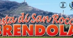 2017 - Festa di San Rocco- St. Rocco Festival, March 5, 10 a.m.-7 p.m., in Brendola, about 9 miles southwest of Vicenza; local products exhibit and sale; demonstration of antique trades presented by the Brendola craftsmen association; music, bounce houses, and rides.