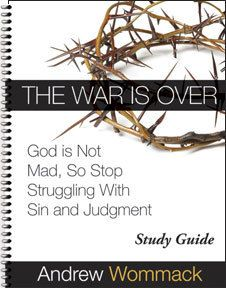 The War Is Over- Andrew Wommack