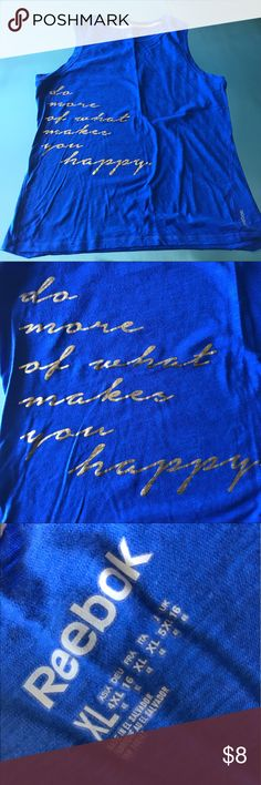 """Reebok Muscle Tank XL Reebok blue muscle tank with gold graphic """"do more of what makes you happy"""", size XL Reebok Tops Tank Tops"""
