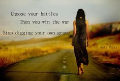 Choose your battles. Katy perry. Song lyrics. Prism.