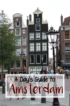 What to do with one day in Amsterdam - California Globetrotter