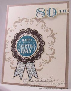 Stamper On The Shore - Love this layout with the Blue Ribbon and Daydream Medallions Stampin' Up! 80th Birthday Cards, Homemade Birthday Cards, Birthday Numbers, Ribbon Cards, Paper Cards, 3d Cards, Daydream Medallions, Scrapbook Cards, Scrapbooking