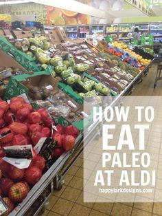 How to eat Paleo at Aldi. On a budget? Eat Whole 30 for cheap.
