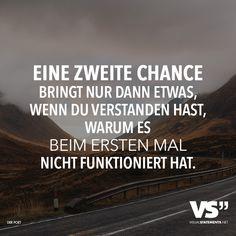 Eine zweite Chance bringt nur dann etwas, wenn du verstanden hast, warum es beim ersten mal nicht funktioniert hat.