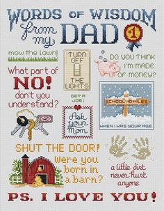 Sue Hillis Love From Dad - Cross Stitch Pattern. Words of Wisdom From My Dad - Turn off the lights!, Do You Think I'm made of money? Cross Stitch Quotes, Cross Stitch Pictures, Cross Stitch Designs, Cross Stitch Patterns, Cross Stitching, Cross Stitch Embroidery, Blackwork, Crochet Cross, Labor