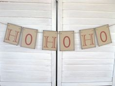 Christmas Banner - Ho Ho Ho banner - Christmas photo, vintage Christmas, holiday decor, photo prop. $12.00, via Etsy.