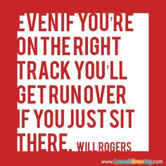 Great quote from Will Rogers