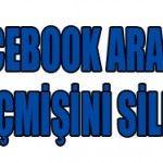 Facebook her geçen gün menülerini güncellemekte ve büyümektedir. Bugünkü yazımda sizlere güncel olarak facebook arama geçmişini…