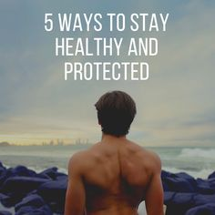 When The Muse Strikes!: 5 Ways To Stay Healthy And Protected