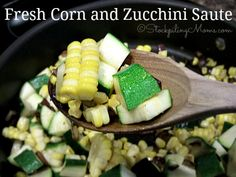 Fresh Corn and Zucchini Saute is an excellent gluten free recipe with few ingredients!