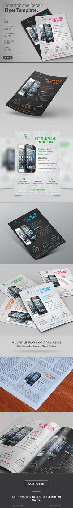 Smart Phone Repair Service flyers is the ideal design for promoting phone repair service business.  http://graphicriver.net/item/smartphone-repair-service-flyer-magazine-ad/15134375?ref=themedevisers