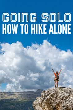 How to plan your first solo hike.