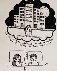 Ninguna distancia... Lyric Quotes, Love Quotes, Inspirational Quotes, Love Others, Love You, Distance Love, Long Distance, Couple Cartoon, Drawing Sketches