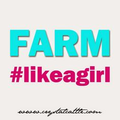 Crystal Cattle: Farm #LikeAGirl blog - love this blog filled with great stories about her life as an ag girl!