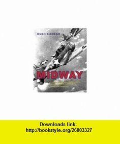Midway (9780304357154) Hugh Bicheno , ISBN-10: 0304357154  , ISBN-13: 978-0304357154 ,  , tutorials , pdf , ebook , torrent , downloads , rapidshare , filesonic , hotfile , megaupload , fileserve