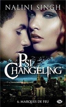 Psi-Changeling, T6 : Marques de feu (Nalini Singh)