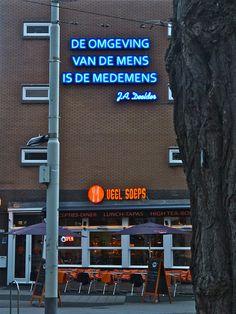 Jules Deelder, De omgeving van de mens is de medemens, Rotterdam, Zuid-Holland.