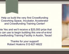 Like Startups? Love Crowdfunding? Support https://headtalker.com/campaigns/crowdfunding-training-centers/?utm_content=buffercc773&utm_medium=social&utm_source=pinterest.com&utm_campaign=buffer  or Vote YES at https://wellsfargoworks.com/project?x=us-en_viewentriesandvote_13927_21&utm_content=bufferb6c4a&utm_medium=social&utm_source=pinterest.com&utm_campaign=buffer Pls Retweet!