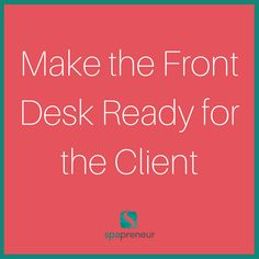 That desk is available for your clients. Offer pens and make the checkout process and use of the credit card machine seamless. #100 #spa #businessadvice #spaadvice #spalife #guide #spatips #tips #ebook #massage #skincare #nails #nailcare #dayspa #spaprofessional #businesstips #biztips #biztip #entrepreneur #entrepreneurial #businessowner #advice #tip #advicequotes #sales #branding #smallbiz #success #brandstandards #environment