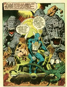 Jack Kirby was an exceptional visionary. He donned his heroes in lycra decades before it was created! Produced epic scenes within single comic frames that continue to influence film directors and set designers to this day. MS
