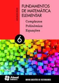 Fundamentos de Matemática Elementar Volume 6