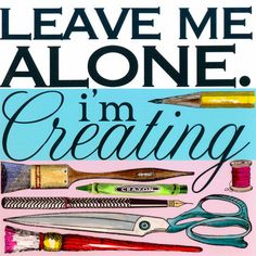 I'm Creating by Shelly Kennedy Graphic Art on Wrapped Canvas