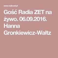 Gość Radia ZET na żywo. 06.09.2016. Hanna Gronkiewicz-Waltz