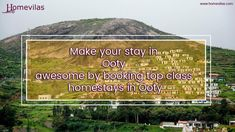 Make your stay in Ooty awesome by booking top class homestays in Ooty