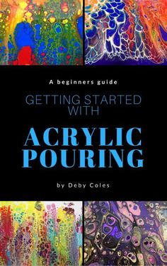 Get Started with Acrylic Pouring ebook. Everything you need to know about materials, recipes, techniques etc for creating cells and flow paintings with fluid acrylics.