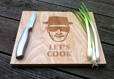Breaking Bad Wooden Cutting Board - Lets Cook Time to attempt to craft this bad boy Engraved Cutting Board, Diy Cutting Board, Heisenberg, Breaking Bad, Devious Maids, Christmas Gifts For Husband, Husband Gifts, Nerd, Take My Money