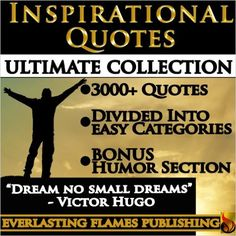 INSPIRATIONAL QUOTES ULTIMATE COLLECTION: 3000+ Motivational Quotations With Special Humor Section - Kindle edition by Darryl Marks. Religion & Spirituality Kindle eBooks @ Amazon.com.