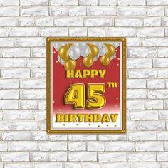 Happy Birthday 45 Golden Balloons Gold Sign 45th
